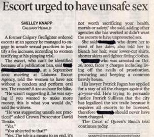 Escort urged to have unsafe sex
